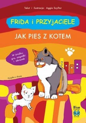 Frida i przyjaciele. Jak pies z kotem w.2