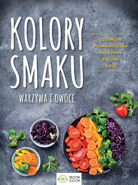 Kolory smaku warzywa i owoce czerwone pomarańczowe fioletowe zielone białe