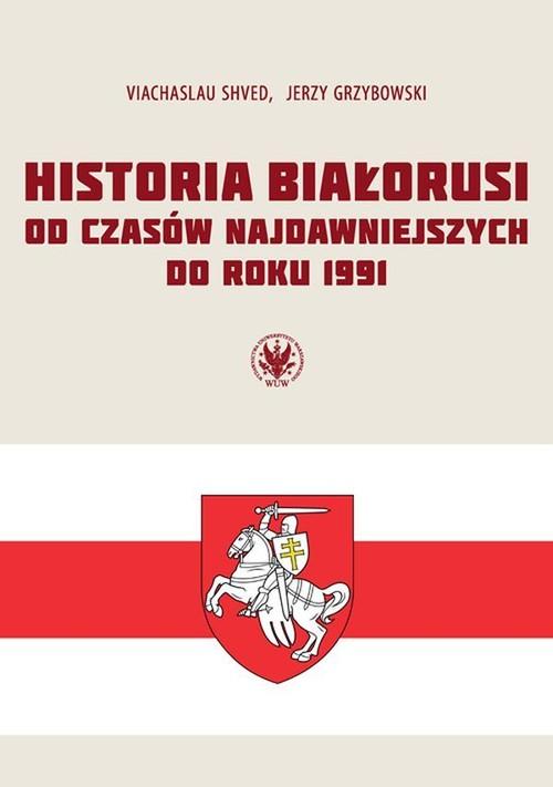 Historia Białorusi od czasów najdawniejszych do..