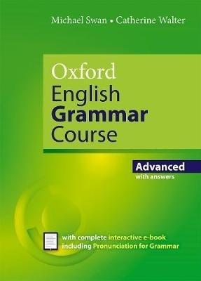 Oxford English Grammar Course Advanced with Key (includes e-book). Updated Edition