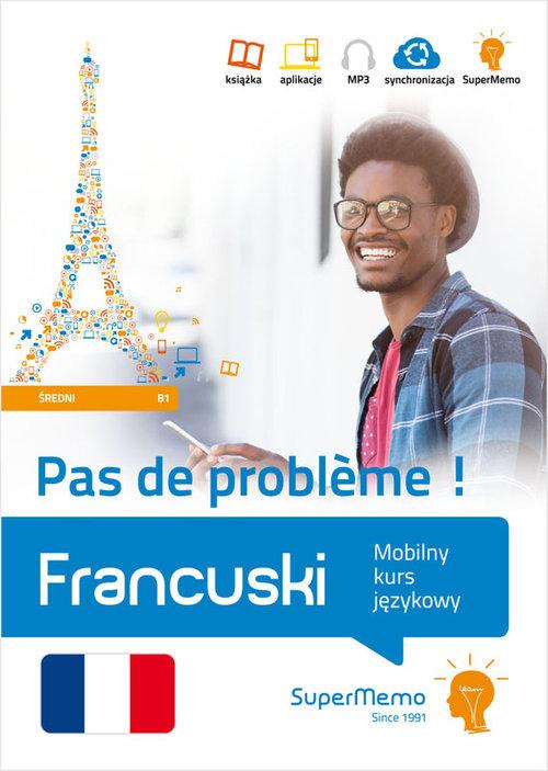 Francuski. Mobilny kurs językowy B1