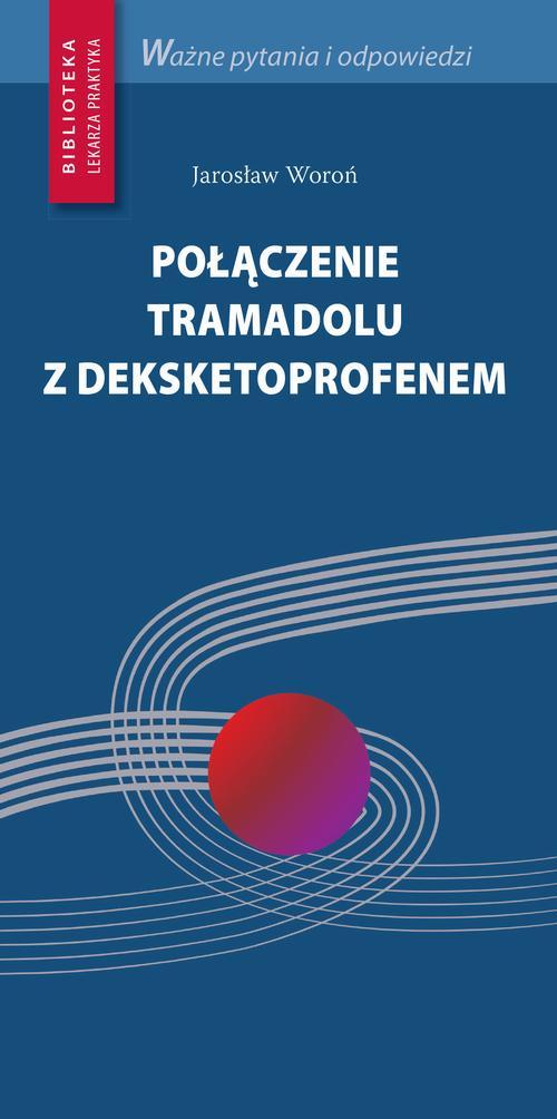 Połączenie tramadolu z deksketoprofenem