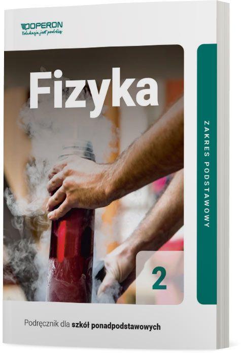 Fizyka 2. Podręcznik. Zakres podstawowy. Szkoły ponadpodstawowe