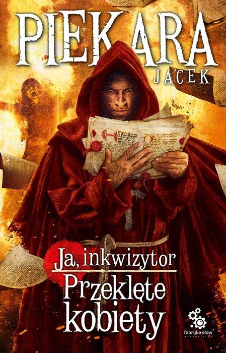 Ja, inkwizytor. Przeklęte kobiety. Cykl o Mordimerze Madderdinie. Tom 14