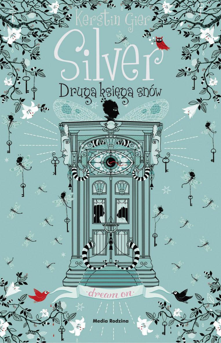 Silver. Druga księga snów