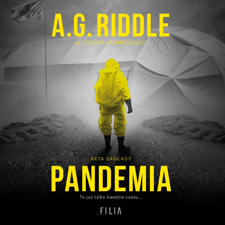Akta zagłady. Tom 1. Pandemia
