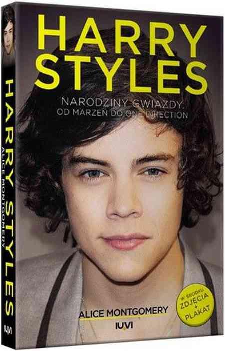 Harry Styles. Narodziny gwiazdy...