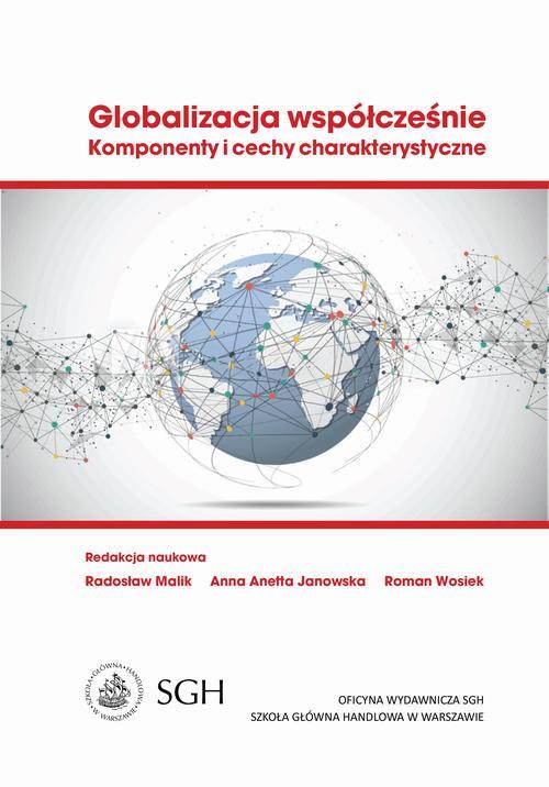 Globalizacja współcześnie. Komponenty i cechy charakterystyczne