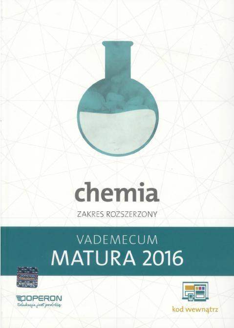 Vademecum. Matura 2016. Chemia. Zakres rozszerzony