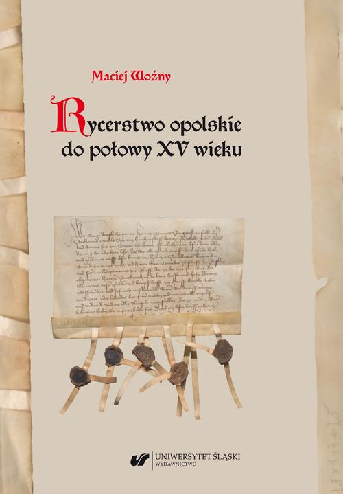 Rycerstwo opolskie do połowy XV wieku