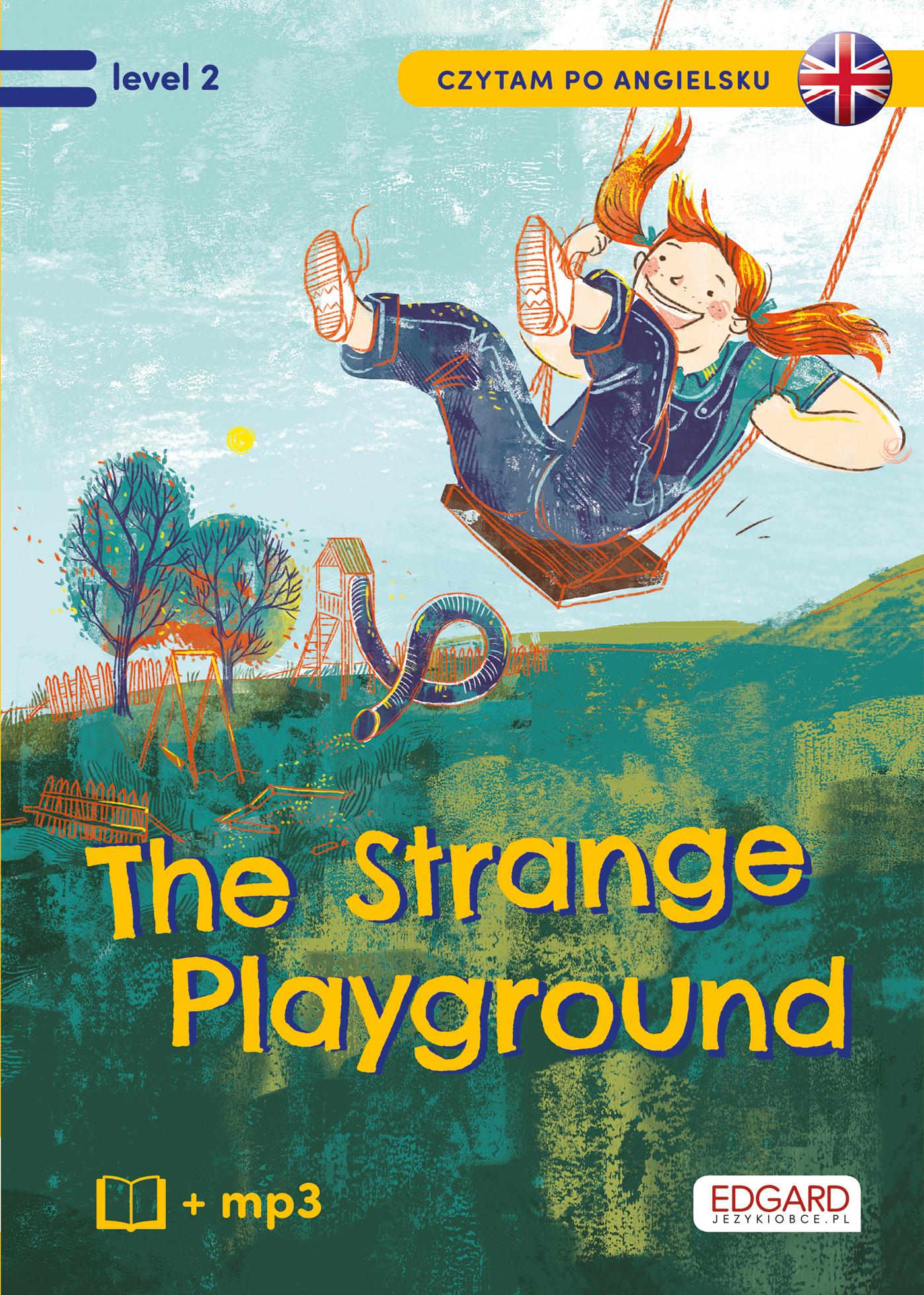 Tajemniczy plac zabaw. The strange playground. Czytam po angielsku