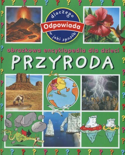 Przyroda Encyklopedia obrazkowa dla dzieci