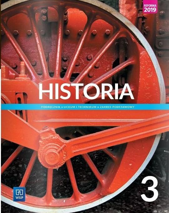 Historia. Podręcznik. Liceum i technikum. Klasa 3. Zakres podstawowy. Szkoły ponadpodstawowe
