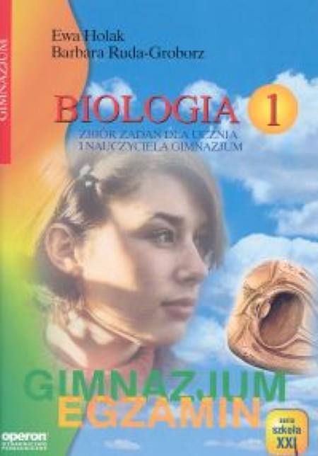Biologia 1 Zbiór zadań dla ucznia i nauczyciela