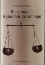 Reasumpcja Trybunału Koronnego