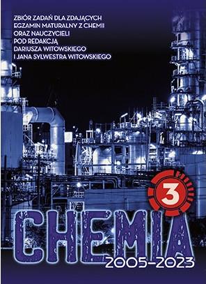 Chemia. Matura 2002-2022. Zbiór zadań wraz z odpowiedziami. Tom 3