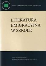 Literatura emigracyjna w szkole