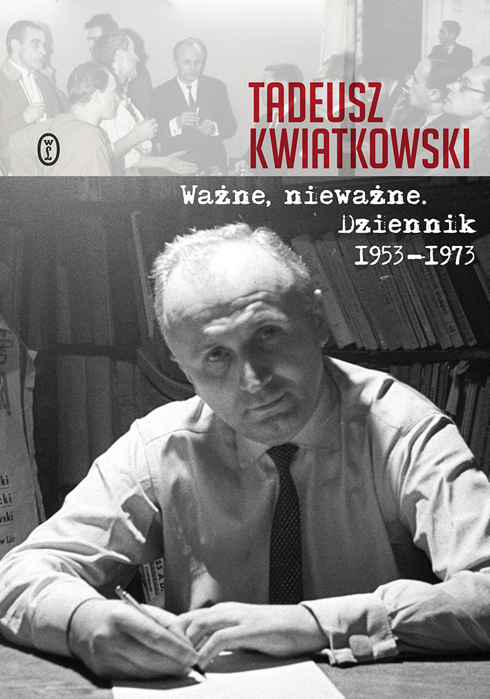 Ważne nieważne. Dziennik 1953-1973
