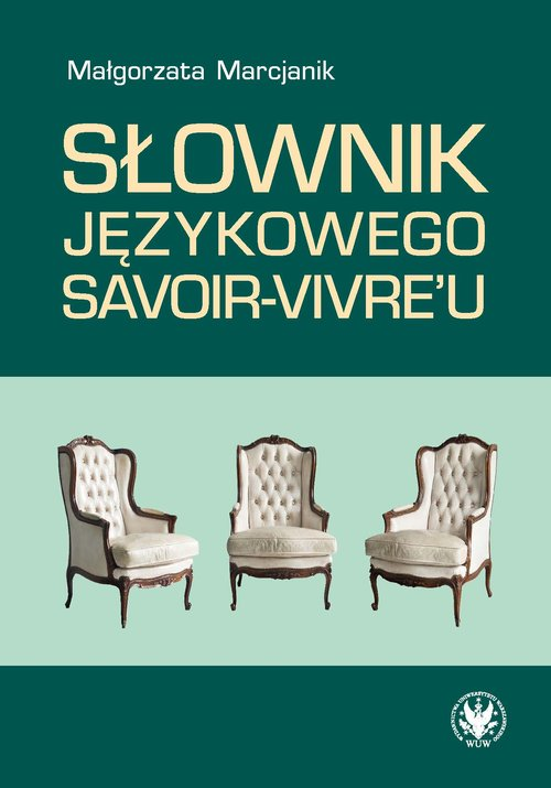 Słownik językowego savoir-vivre'u w.2