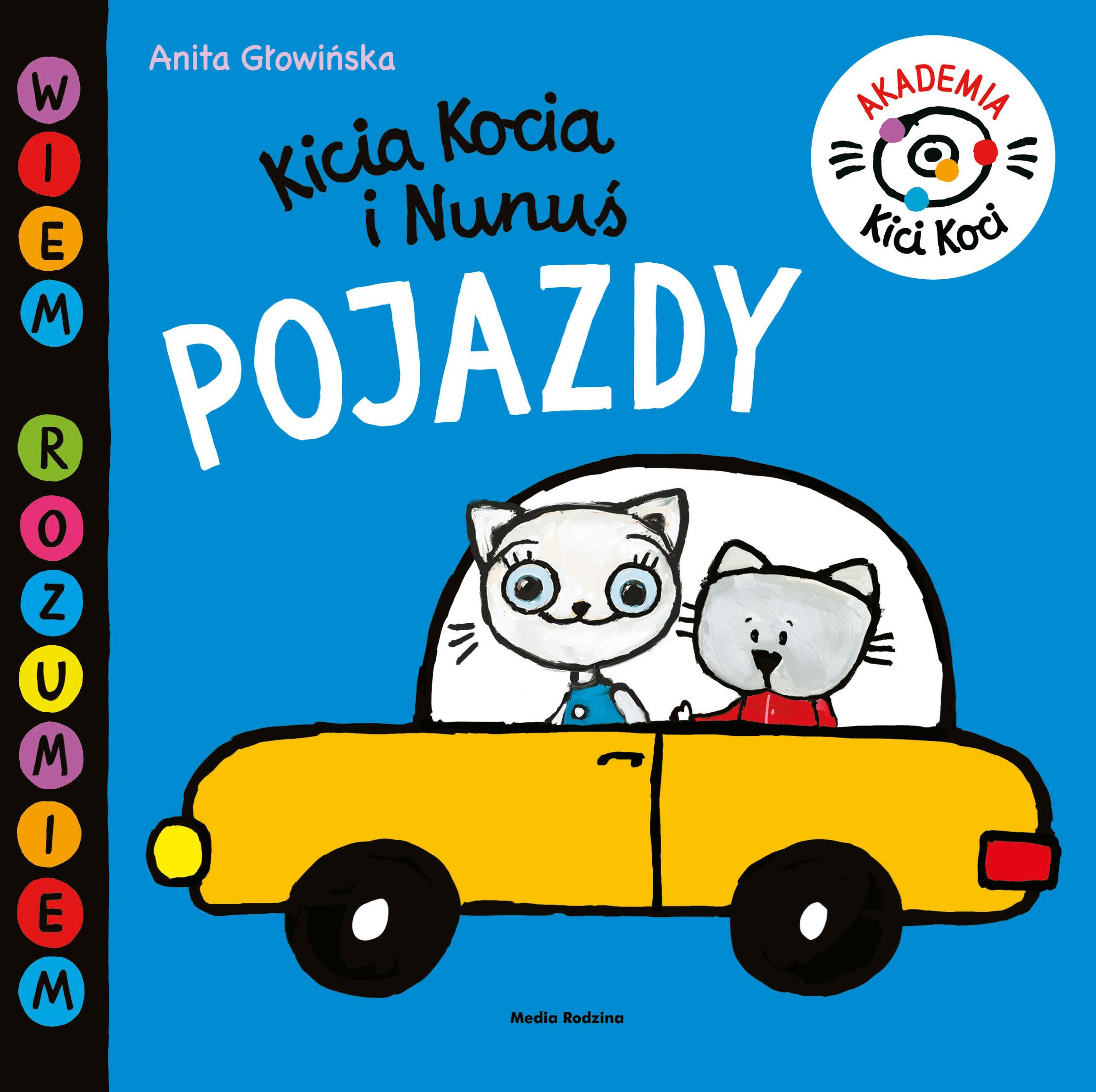 Akademia Kici Koci. Pojazdy