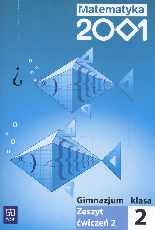 z.Matematyka GIM KL.2 Ćwiczenia część 2 Matematyka 2001 (stare wydanie)
