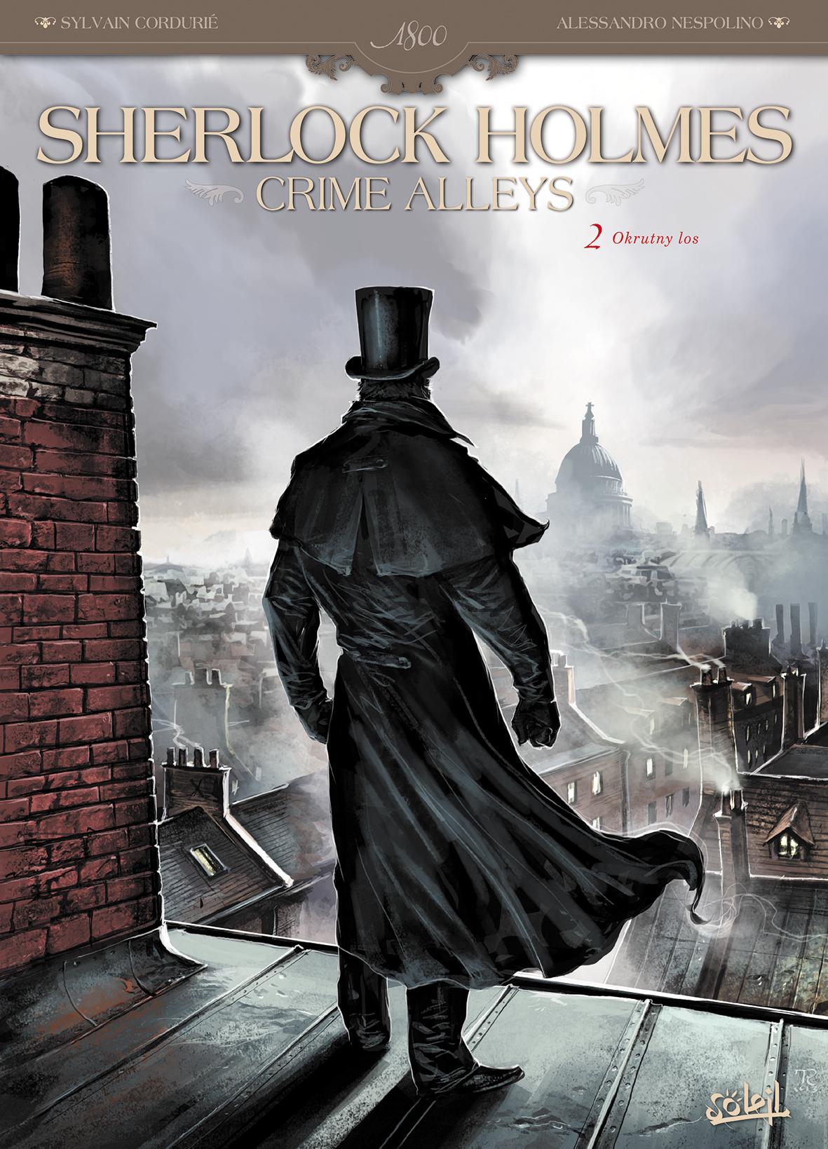 Okrutny los. Sherlock Holmes. Crime Alleys. Tom 2