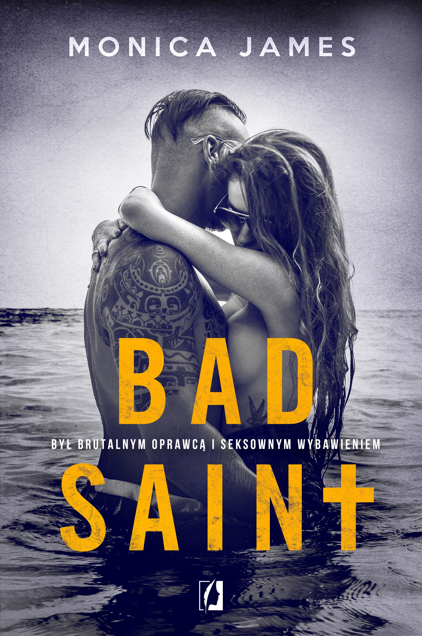 Bad Saint. All The Pretty Things. Tom 1
