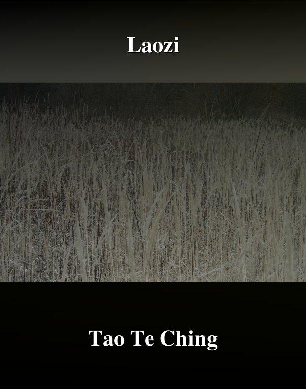 Tao Te Ching. Księga Drogi i Cnoty