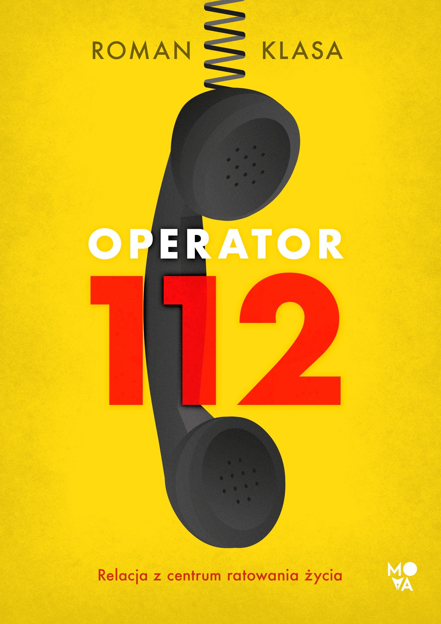 Operator 112. Relacja z centrum ratowania życia