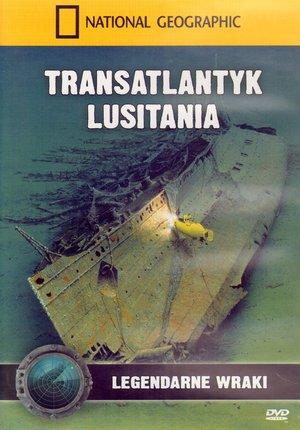 Transatlantyk Lusitania. Legendarne wraki