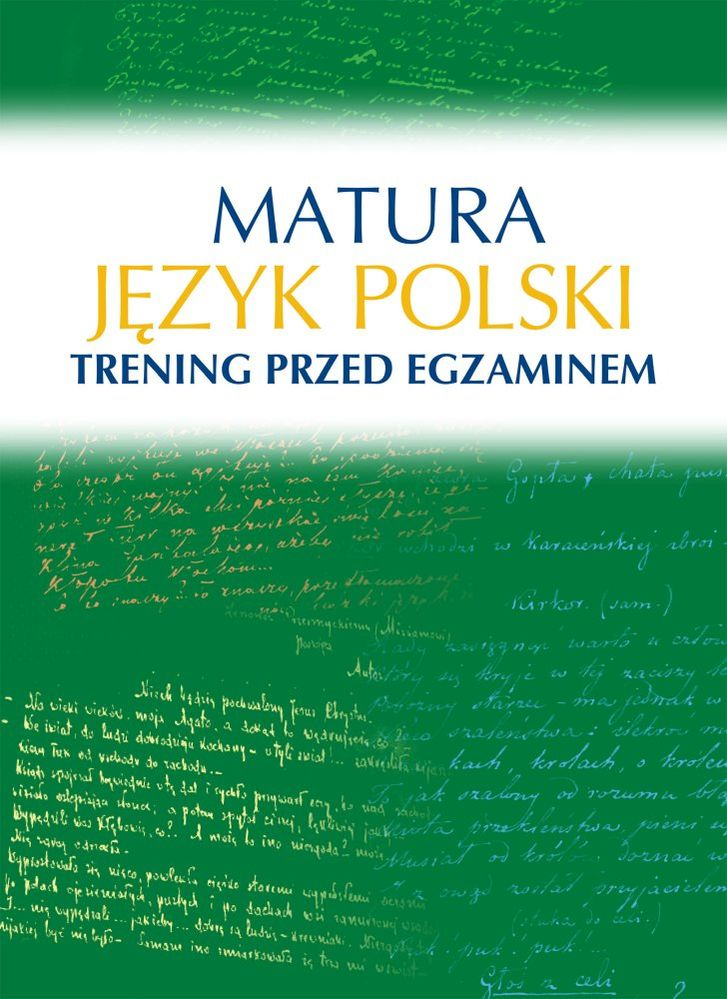 Matura. Język polski. Trening przed egzaminem