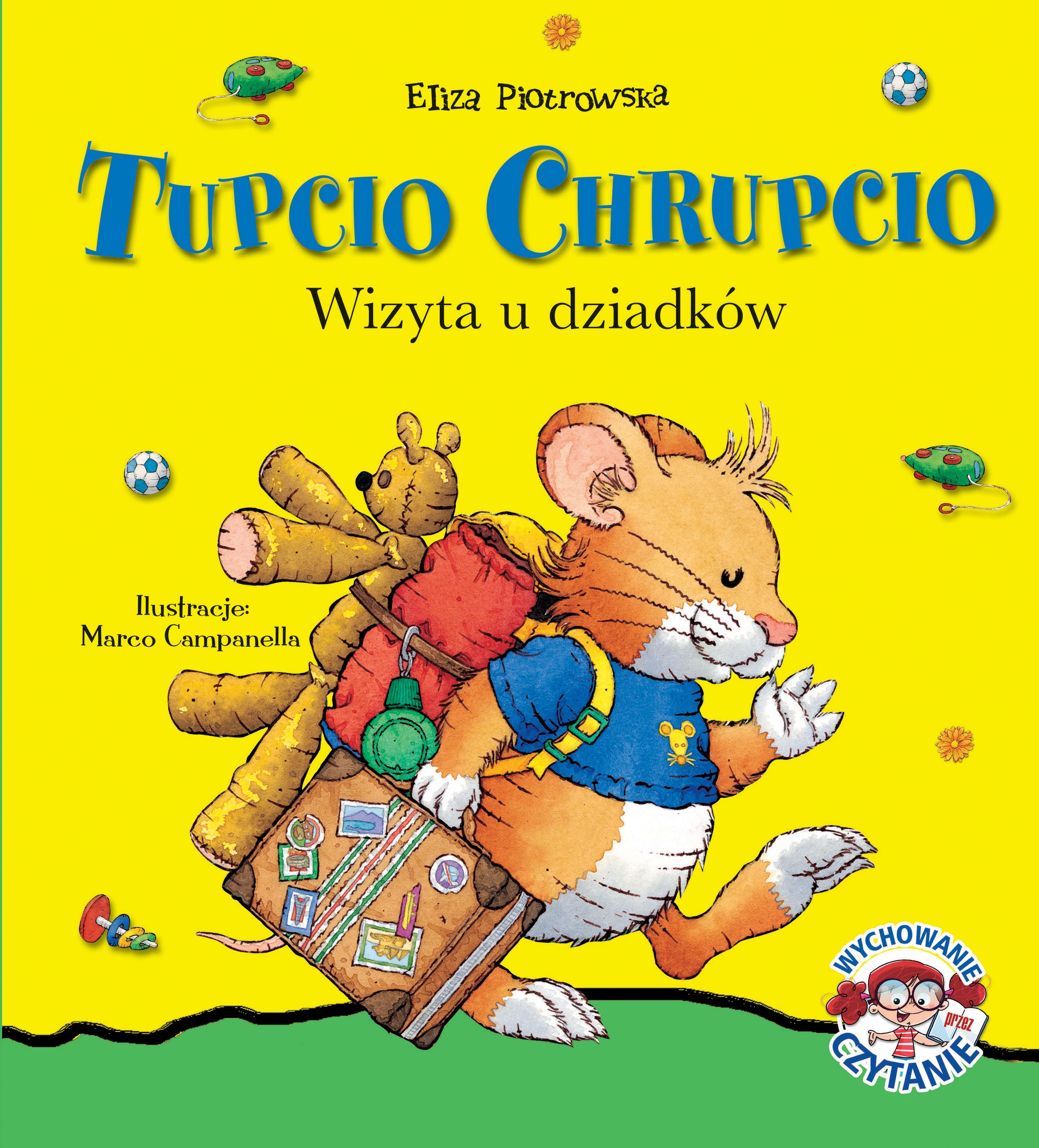 Tupcio Chrupcio. Wizyta u dziadków