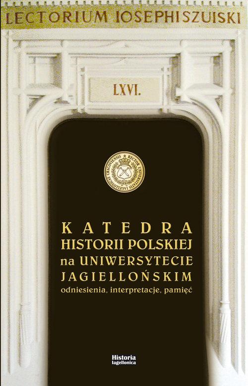 Katedra Historii Polskiej na UJ