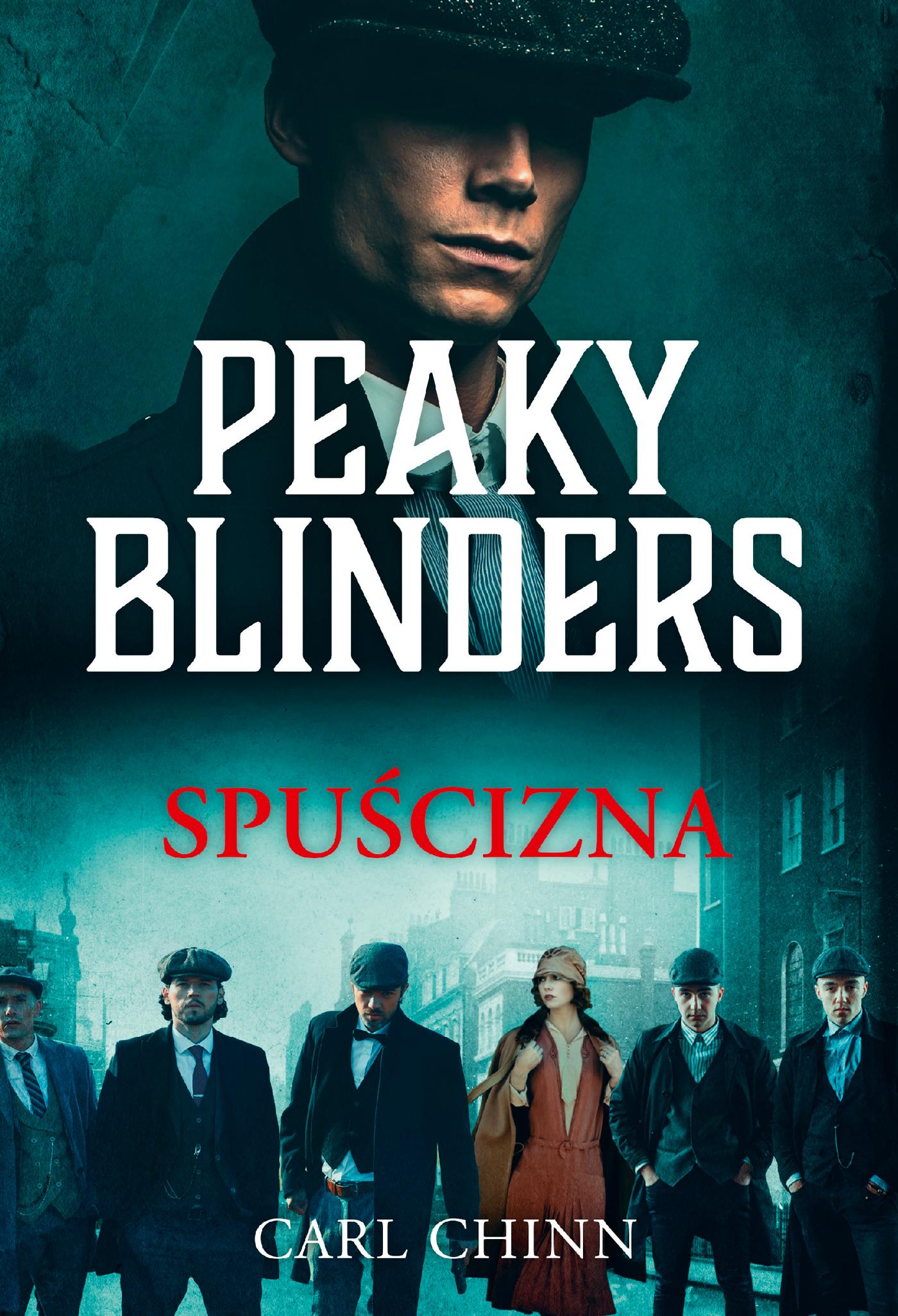 Peaky Blinders. Spuścizna