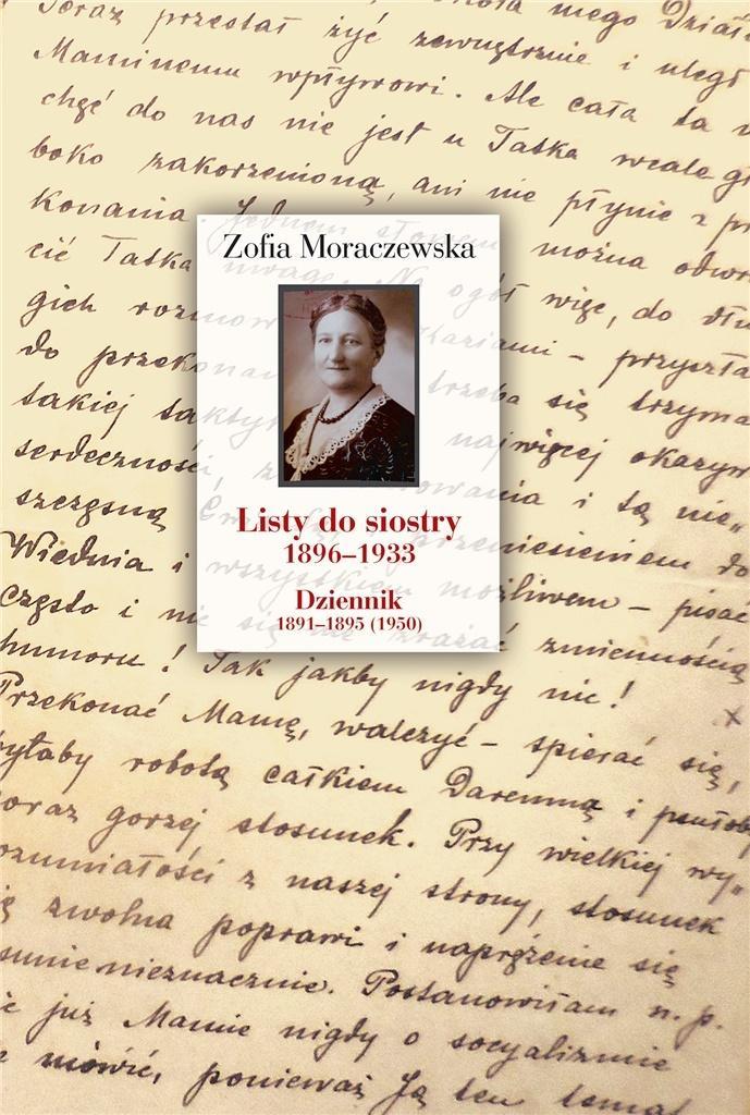 Listy do siostry 1896–1933 dziennik 1891–1895 (1950)