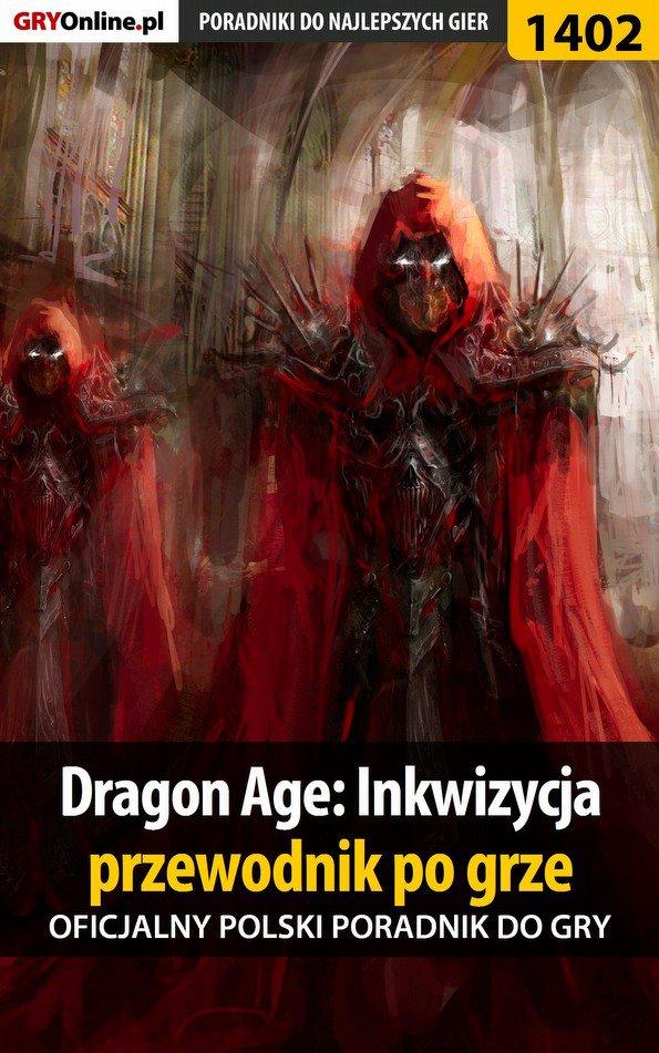 Dragon Age: Inkwizycja - przewodnik po grze - poradnik do gry