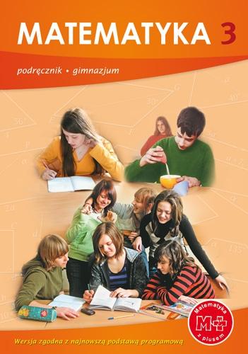 Matematyka GIM KL 3. Podręcznik. Matematyka z plusem