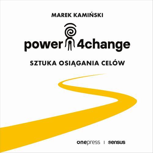 Power4Change. Sztuka osiągania celów