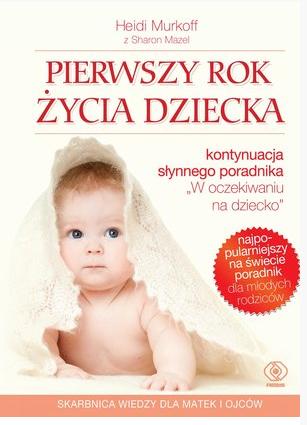 Pierwszy rok życia dziecka  REBIS
