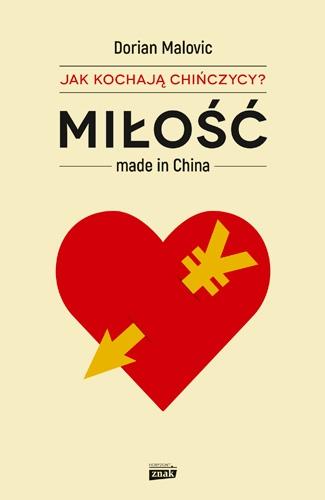 Jak kochają Chińczycy? Miłość made in China