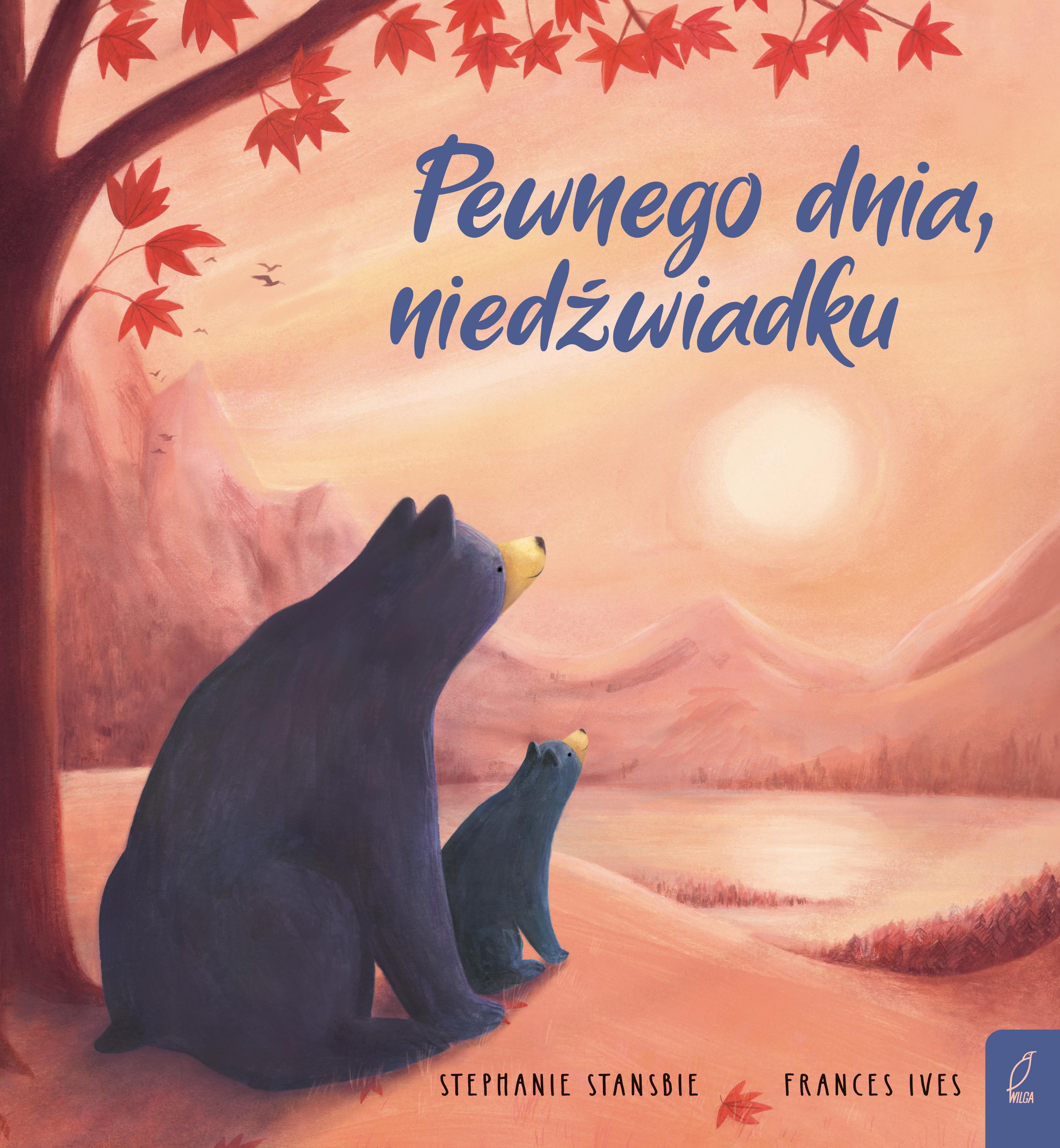 Pewnego dnia, niedźwiadku