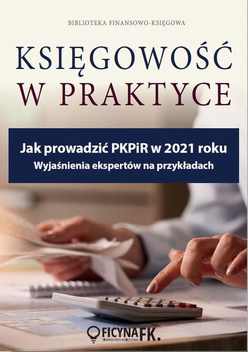 Jak prowadzić PKPIR w 2021 roku