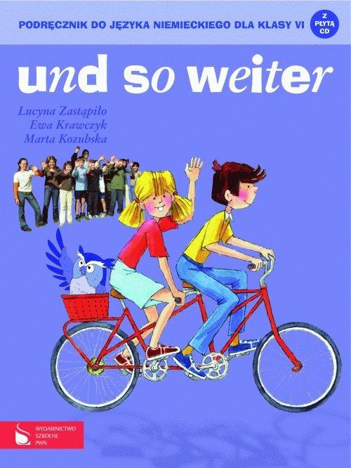 und so weiter Podręcznik do języka niemieckiego dla klasy 6 + CD