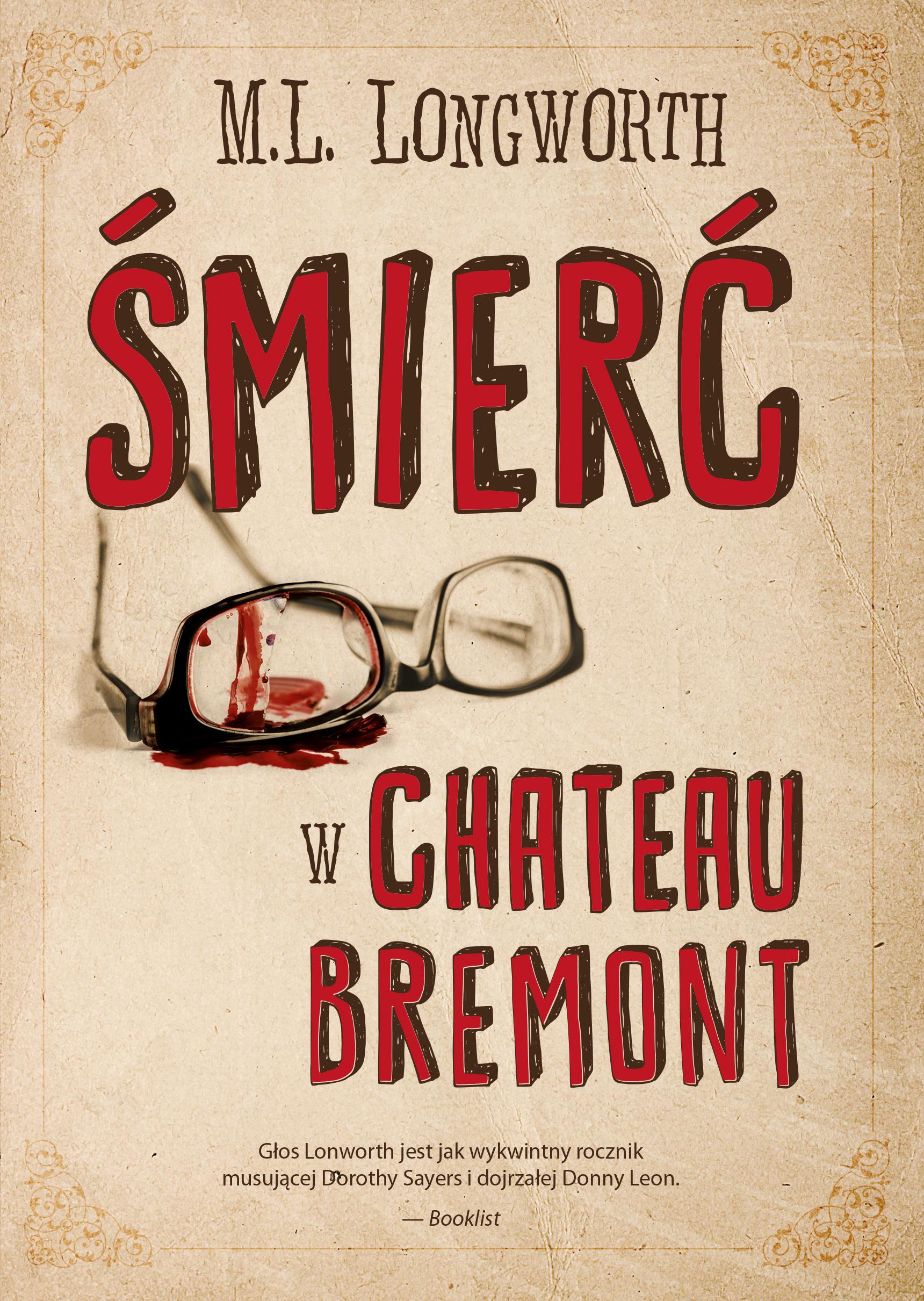Śmierć w Chateau Bremont. Verlaque i Bonnet na tropie. Tom 1