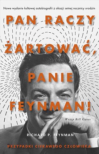 Pan raczy żartować Panie Feynman - Richard Feynman