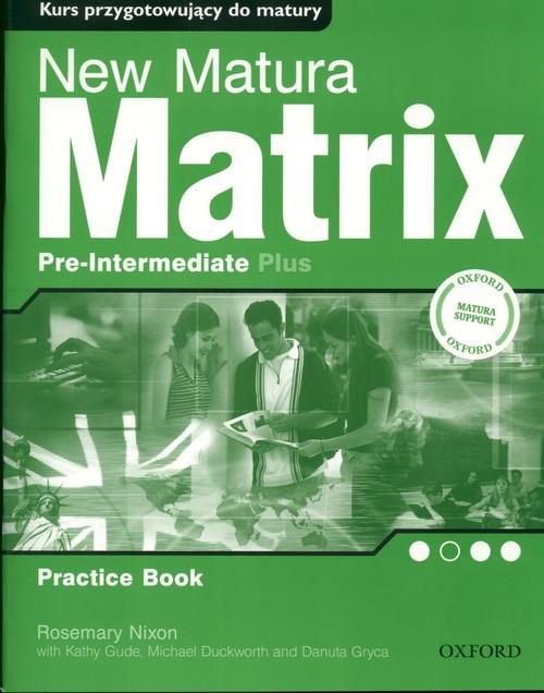 Matrix  New Pre-Intermediate Plus WB OXFORD