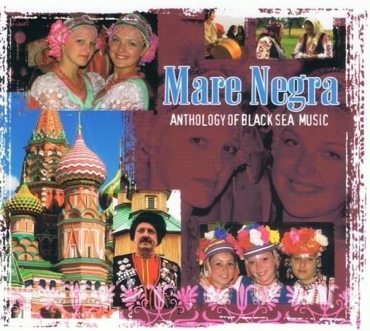 Mare Negra. Anthology Of Black Sea Music CD