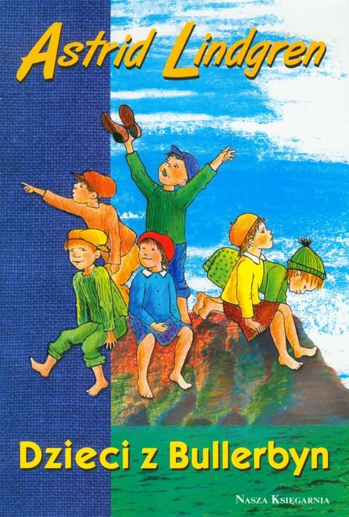 Dzieci z Bullerbyn - Astrid Lindgren wyd. 2009 NK
