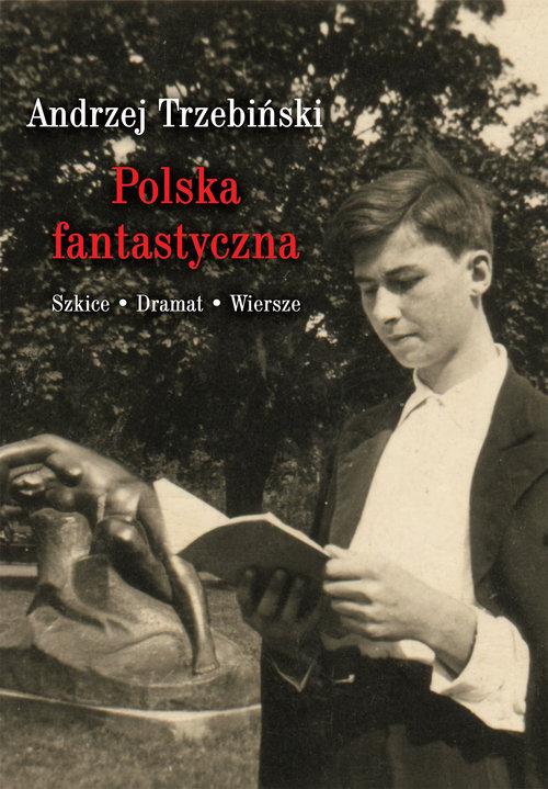 Polska fantastyczna Szkice Dramat Wiersze