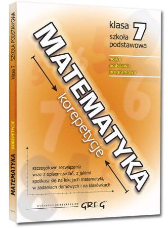 Matematyka. Korepetycje, klasa 7